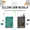 Resensi Novel Selena dan Nebula karya Tere Liye